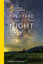 Load image into Gallery viewer, National Geographic Backyard Guide to the Night Sky, 2nd Edition