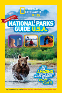 National Parks Guide Centennial Edition: The Coolest Activities from Coast to Coast!