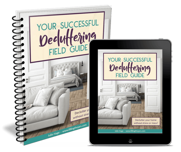 Your Successful Decluttering Field Guide - *digital product*