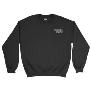 Men's and Women's Sweatshirt Black Lives Still Matter