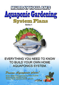 Murray Hallam Aquaponic Gardening System Plans