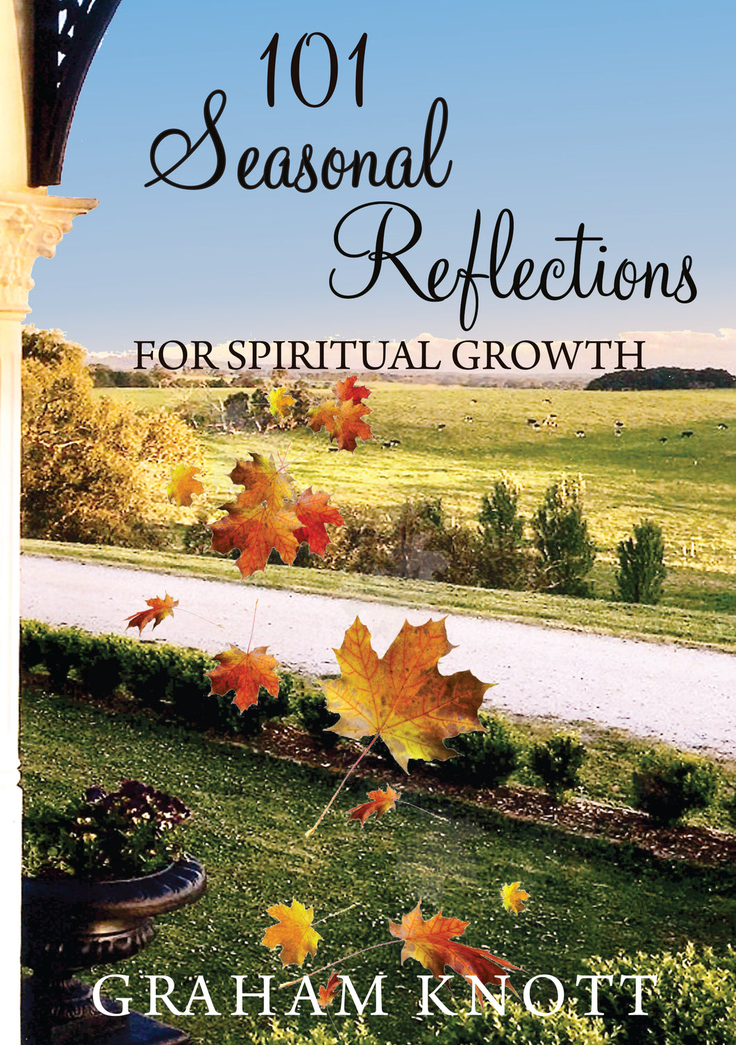 101 Seasonal Reflections for Spiritual Growth