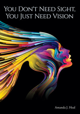 You Don't Need Sight, You Just Need Vision
