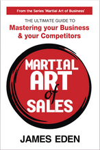 The Martial Art of Sales