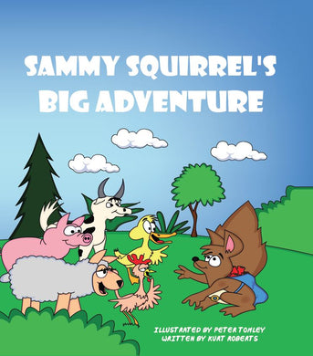 Sammy Squirrel's Big Adventure