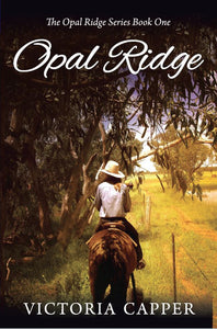 Opal Ridge (Book One)