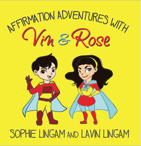 Affirmation Adventures with Vin & Rose