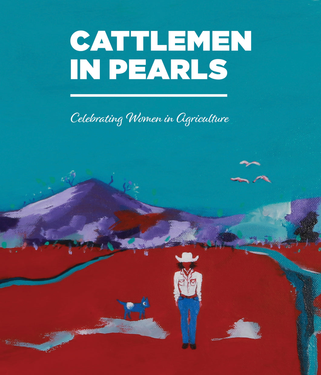 Cattlemen in Pearls: Celebrating women in agriculture