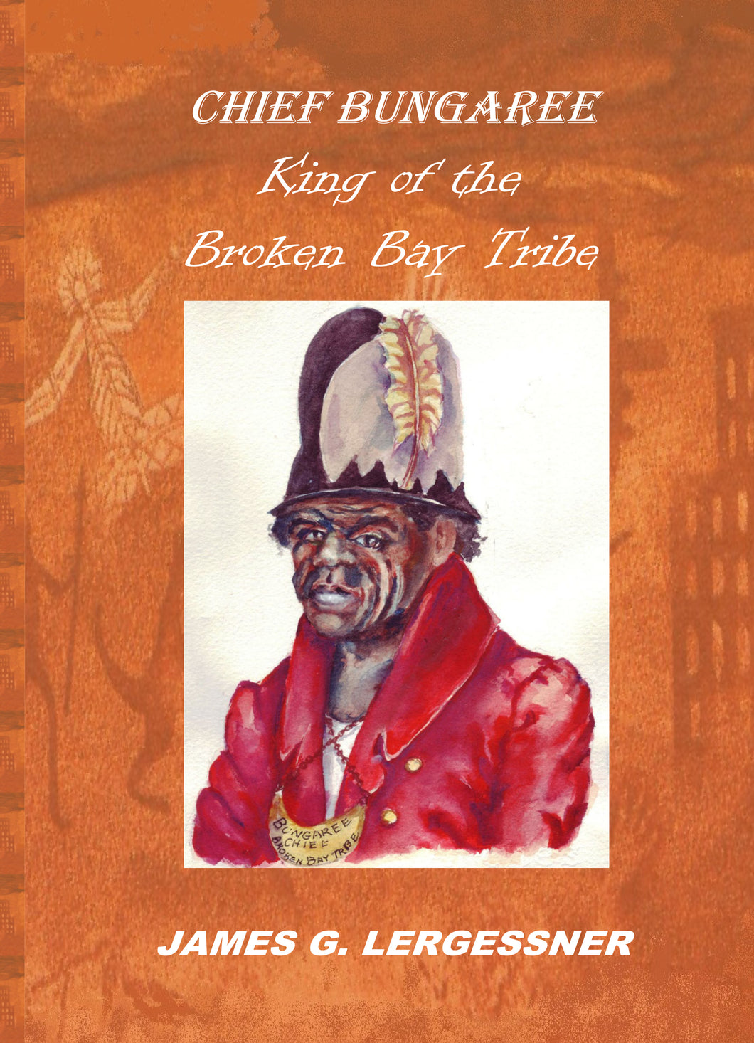 Chief Bungaree: King of the Broken Bay Tribe