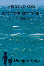 Second Son of a Soldier Settler: On the Spectrum