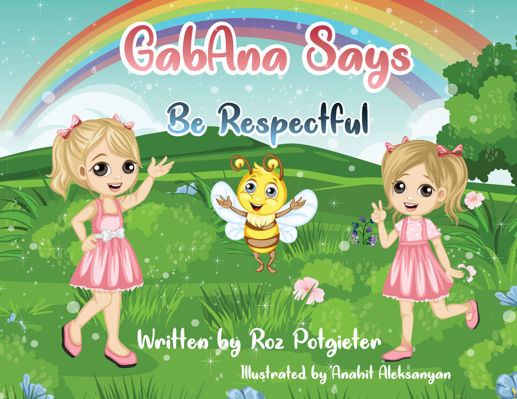 GabAna says be Respectful