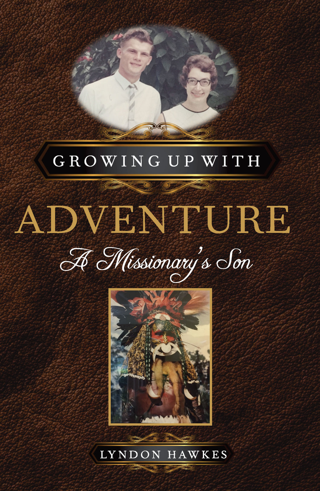 Growing Up With Adventure