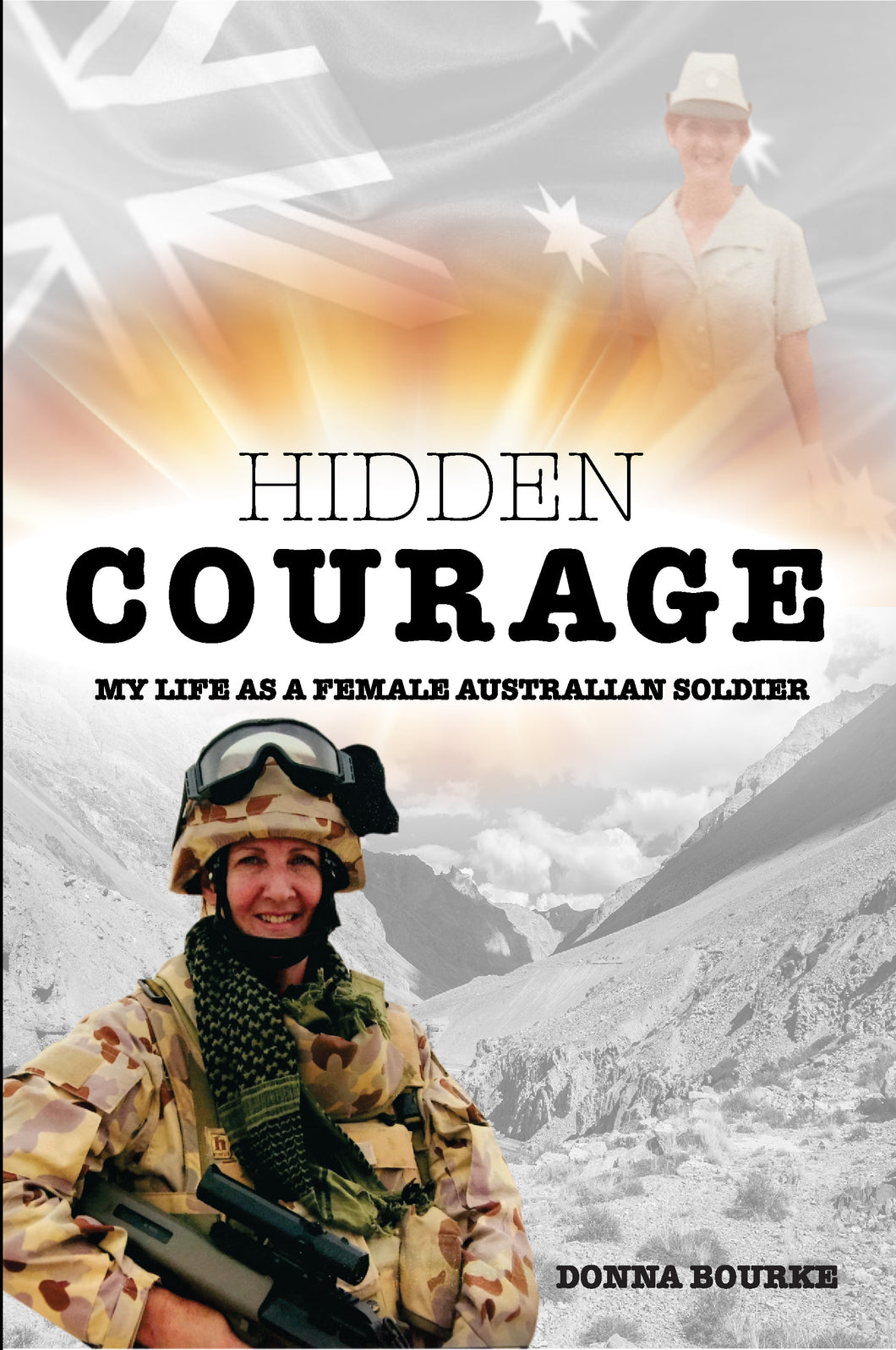 Hidden Courage: My Life as a Female Australian Soldier