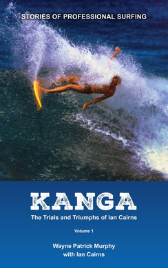 Kanga: The Trials and Triumphs of Ian Carins Volume I