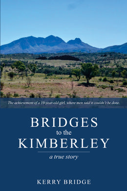 Bridges to the Kimberley