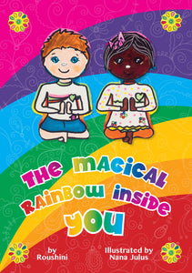The Magical Rainbow Inside You