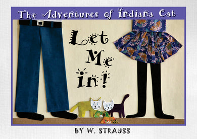 The Adventures of Indiana Cat - Let Me In!