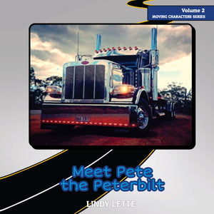 Meet Pete the Peterbilt