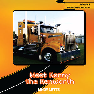 Meet Kenny the Kenworth