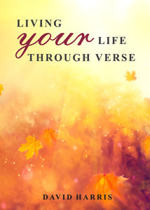 Living Your Life Through Verse
