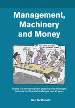 Management, Machinery and Money