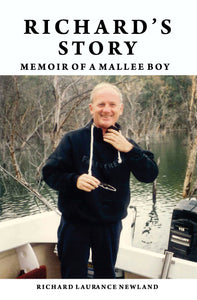 Richard's Story: Memoir of a Mallee Boy