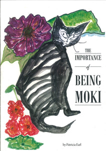 The Importance of Being Moki