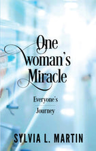 One Woman's Miracle