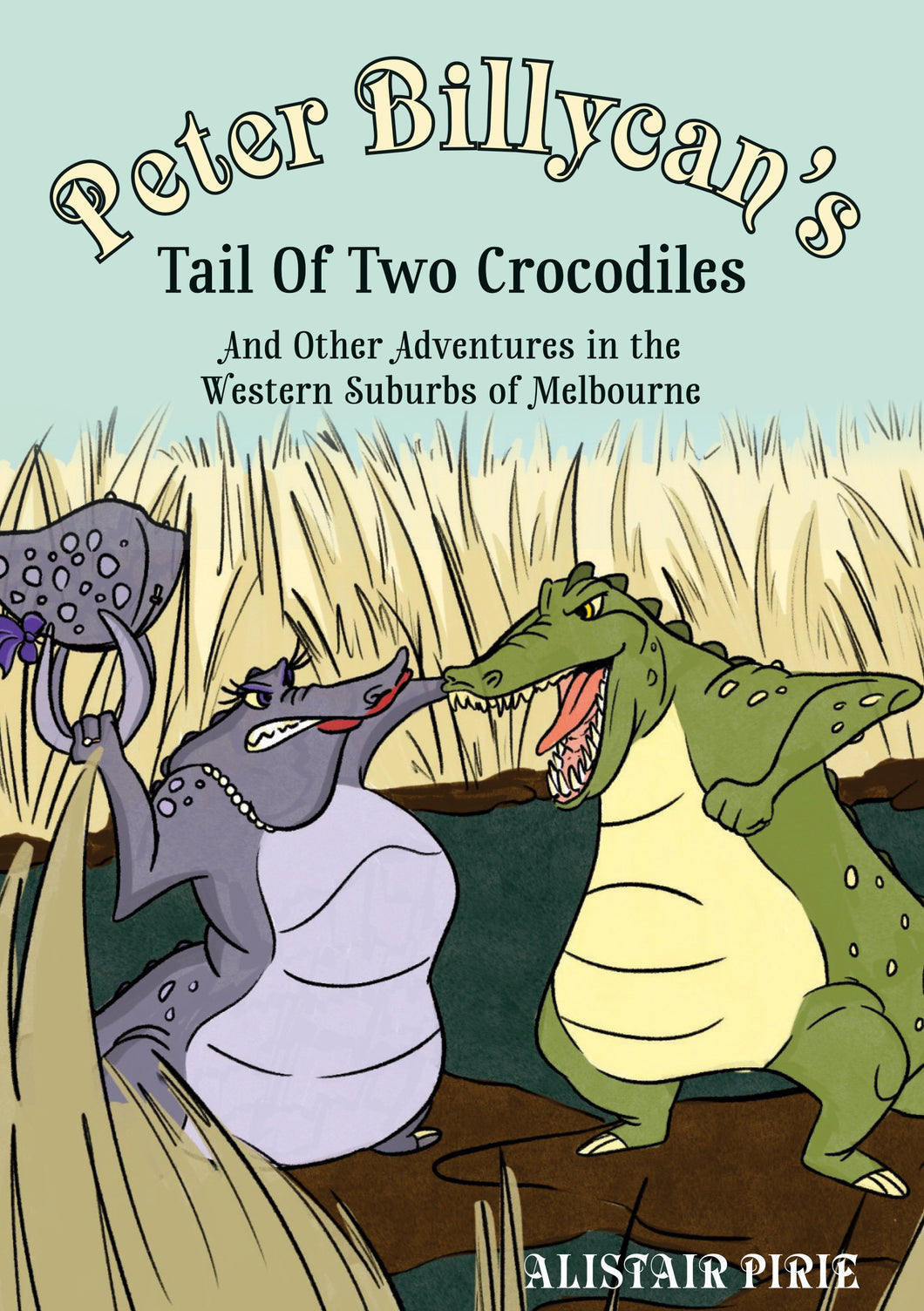 Peter Billycans Tail of Two Crocodiles