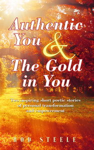 Authentic You & The Gold in You