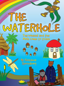 The Waterhole: The Weasel and the Mole Come to Trade
