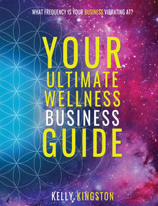Your Ultimate Wellness Business Guide