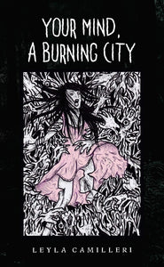 Your Mind, a Burning City