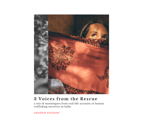 3 Voices from the Rescue - Monologues by Andrew Kooman