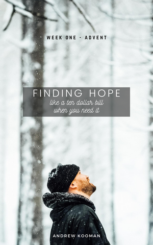 Finding Hope (like a ten dollar bill when you need it)