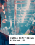 Human Trafficking Reading List - She Has A Name Supplement