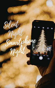 Silent Night, Smartphone Night