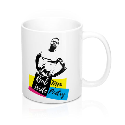 Real Men Write Poetry - Mug 11oz