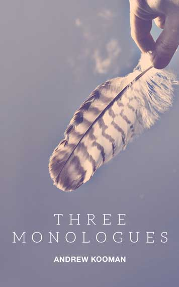 Three Monologues
