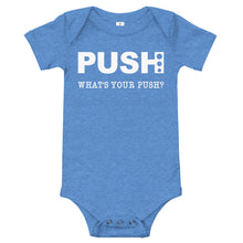 Load image into Gallery viewer, Baby PUSH Onesie