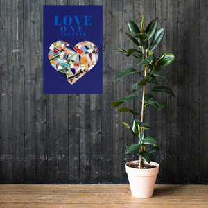 LOVE One Another - Giclée Quality Poster