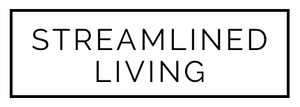 Streamlined Living