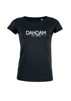 Shirt - Dahoam is am scheensten