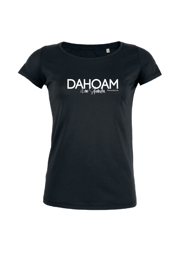 Damenshirt - Dahoam is am scheensten