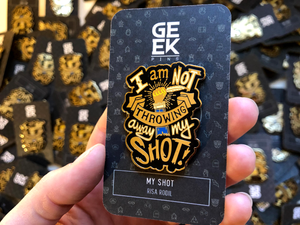 MY SHOT PIN - GeekPins