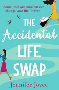 Book Review  - The Accidental Life Swap by Jennifer Joyce