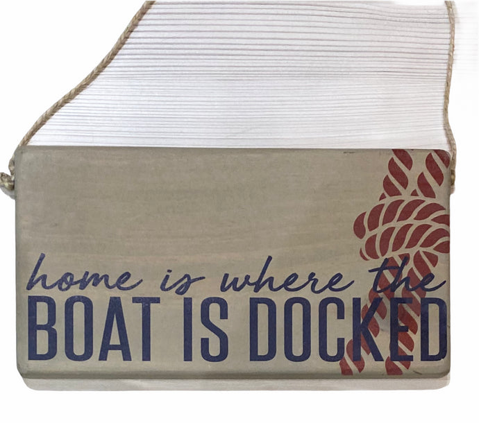 Home Is Where Boat Docked - Mini Plank - 11-in