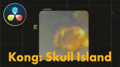 Building Kong Skull Island Title Sequence in DaVinci Resolve