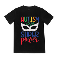Autism is my Super Power - Black