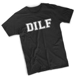 DILF T-Shirt - 8 Bit Decals